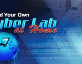 Build Your Own Cyber Lab at Home