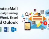 Create eMail Campaigns using MS Word, Excel and Oulook