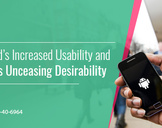 Android's Increased Usability and Apple's Unceasing Desirability