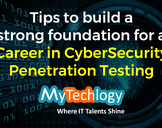 How to build a strong foundation for a Career in CyberSecurity Penetration Testing?<br><br>