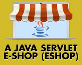 A Java Servlet e-Shop (eshop)