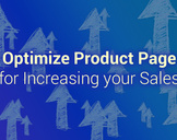 How to Optimize Product Page for Increasing your Ecommerce Sales?