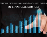 How AI and Machine Learning Impact Financial Services?