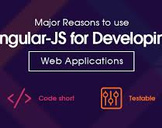 Top Reasons to Use AngularJs Framework to Develop Web Application