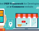 Choosing the Best PHP Platform for Ecommerce Website