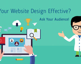 Is Your Website Design Effective? Ask Your Audience!