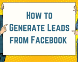7 Smart Ideas for Using Facebook lead Ads to Grow Your Business<br><br>