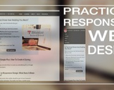 Practical Responsive Web Design