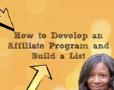 How to Develop an Affiliate Program & Build a List