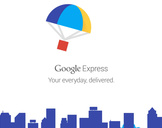 What Is Google Express And How It Works?