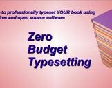 Zero Budget Typesetting