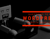 Should I ask these Questions to my WordPress Web Developer? And You Should, Too!<br><br>