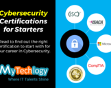 Cybersecurity Certifications for Starters