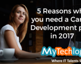 5 Reasons Why You Need A Career Development Plan in 2017