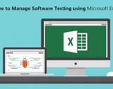 How to Manage Software Testing using Microsoft Excel