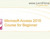 Learn Microsoft Access 2010 -The Ultimate Beginner Training-