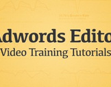 Adwords Editor Video Training Tutorials