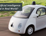How Artificial Intelligence is Used in Real World?<br><br>