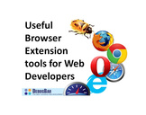 Useful Browser Extensions tools for Web Developers