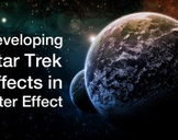 Developing Star Trek Effects in After Effects