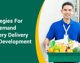 Strategies For On Demand Grocery Delivery App Development<br><br>