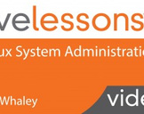 Linux System Administration LiveLessons