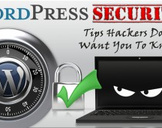 WordPress Security Tricks Hackers Don't Want You To Know