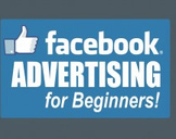 Facebook Advertising for Beginners
