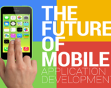 What Is the Future of Mobile Application Development?
