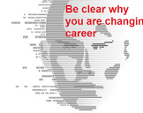 Making a Mid-Career Change? (First step)<br><br>