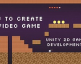 How to create a video game: Unity 2D game development!