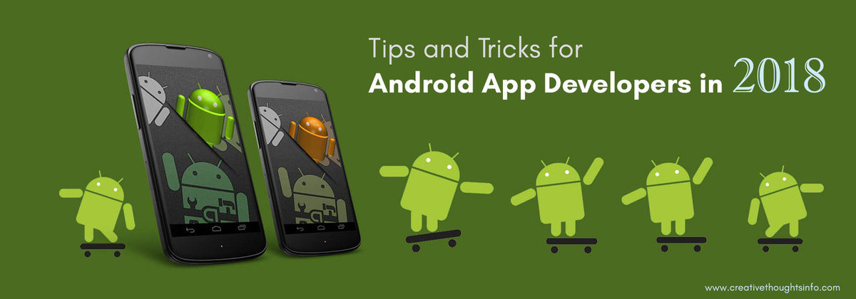 Tips and Tricks for Android App Developers in 2018 - Image 1