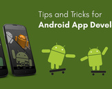 Tips and Tricks for Android App Developers in 2018<br><br>