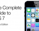 The Complete Guide to iOS 7 - iPhone Edition