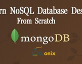 Learn NoSQL Database Design From Scratch