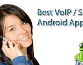 Best Android VoIP Apps That Will Save Money<br><br>
