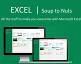 Excel: Soup to Nuts