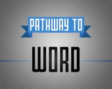 Microsoft Word 2010: Pathway to Certification