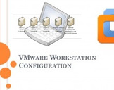 VMware Workstatation Lab Setup and Configuration!!