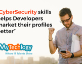 Developers Will Be More Marketable If They Add CyberSecurity To Their Skill-Set<br><br>