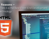 4 Reasons – HTML5 is the Best Front End Development Technology