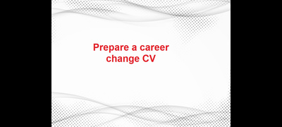 Making a mid-career change? (fourth step)