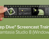 Deep Dive Screencast Training: Camtasia Studio 8 (Windows)