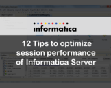 12 Tips to optimize session performance of Informatica Server