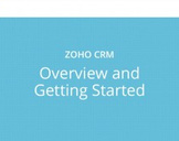 Zoho CRM: Overview and Getting Started