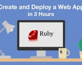 Create and Deploy a Web App in 3 Hours