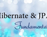 Java Persistence: Hibernate and JPA Fundamentals