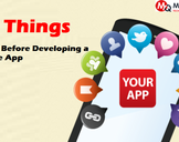 11 Most Important Things Know Before Developing a Mobile App