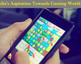 India's Aspiration Towards Gaming World