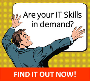 Are your IT skills in demand now? Find it now!